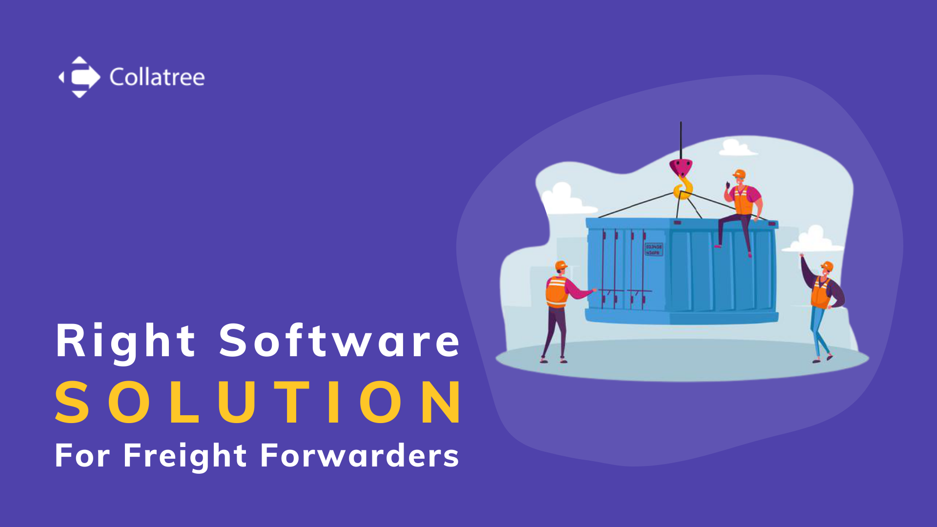 Right Software Solution for Freight Forwarders