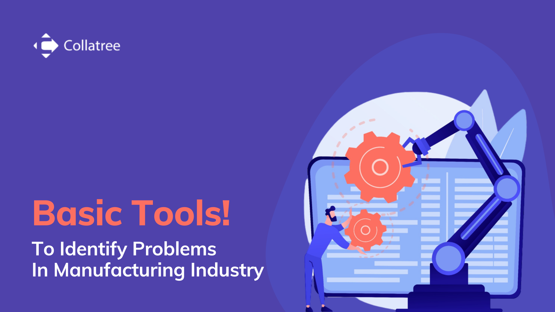 Two basic tools to identify problems in a manufacturing industry