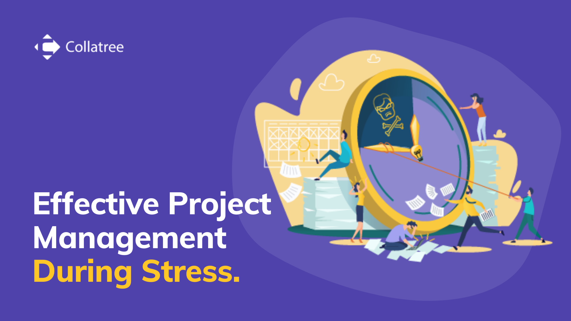 Effective Project Management During Stress.