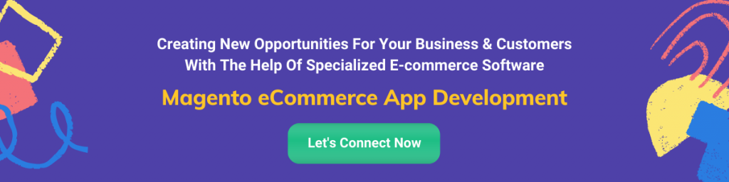 Magento eCommerce App Development