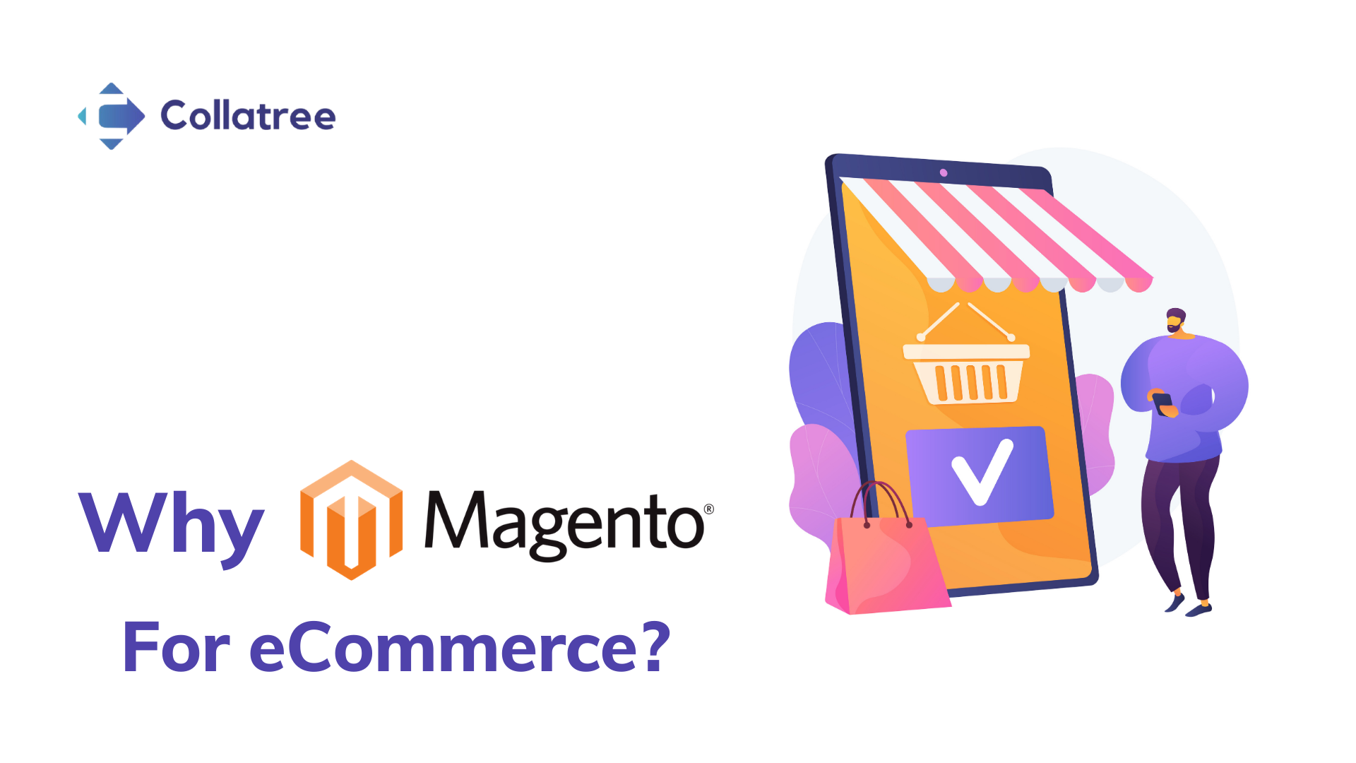 Magento the best eCommerce Platform