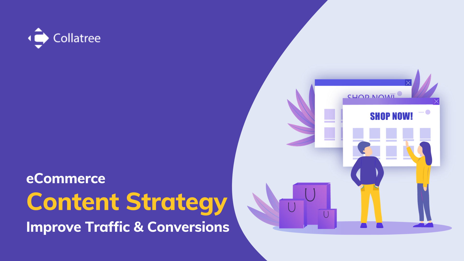 Ecommerce Content strategy To improve traffic & conversions
